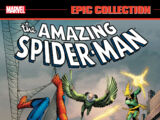 Epic Collection: Amazing Spider-Man Vol 1 1