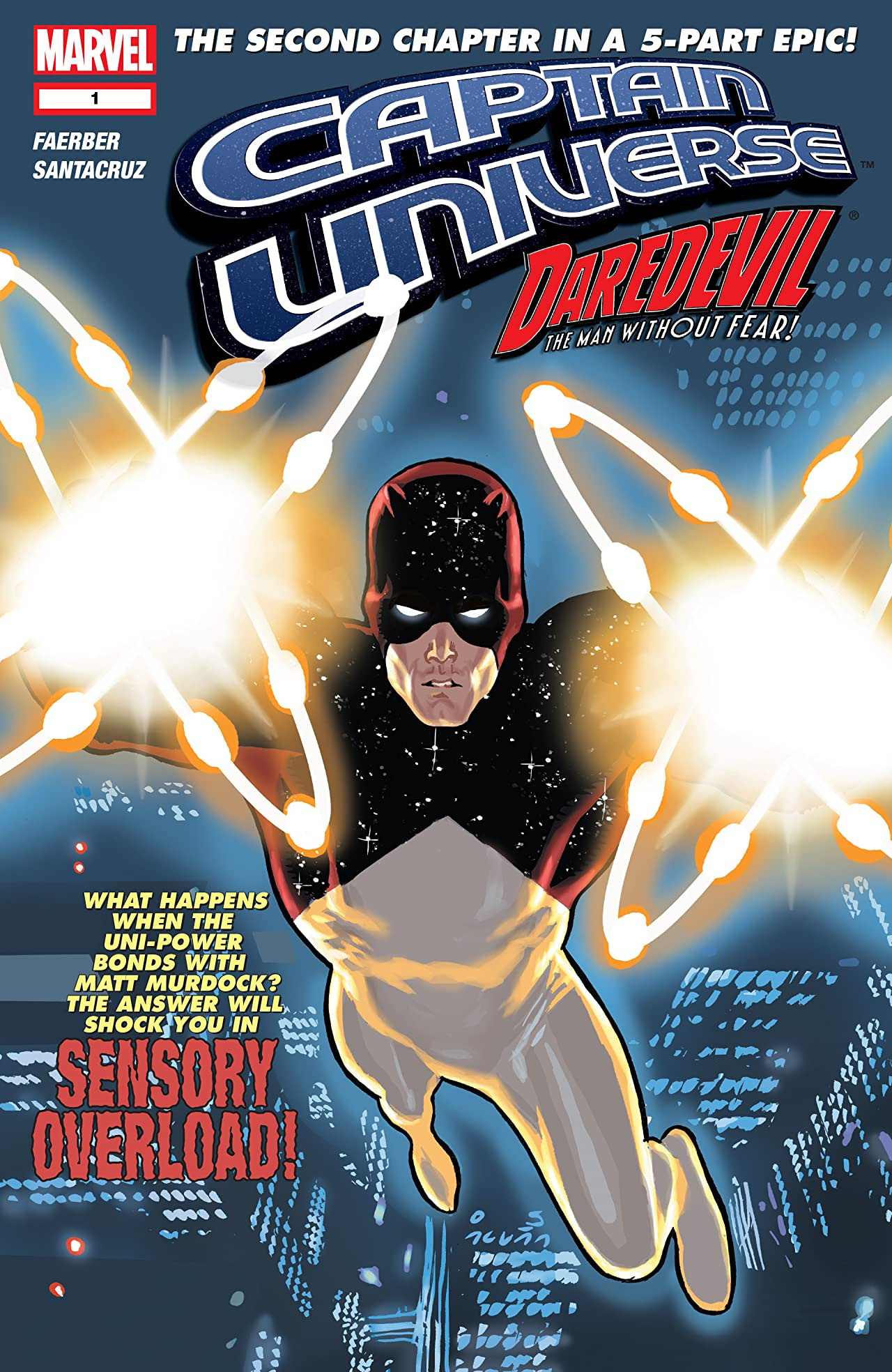 Captain Universe: Daredevil - The Man Without Fear! Vol 1 1