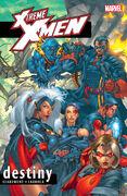 X-Treme X-Men TPB Vol 1 1 Destiny