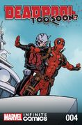 Deadpool Too Soon? Infinite Comic Vol 1 4