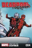 Deadpool Too Soon? Infinite Comic Vol 1 4