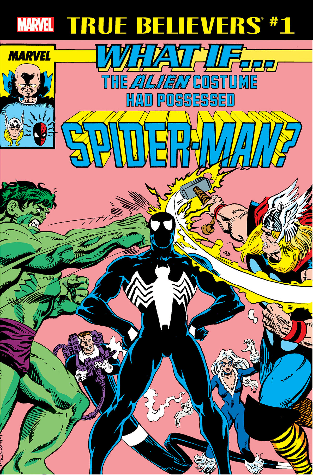 True Believers: What If the Alien Costume Had Possessed Spider-Man? Vol 1