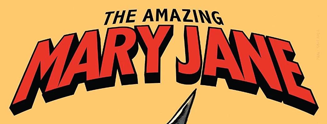 Amazing Mary Jane TPB Vol 1