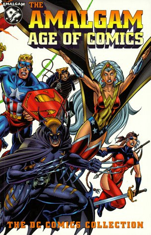 Amalgam Age of Comics: The DC Comics Collection Vol 1 1