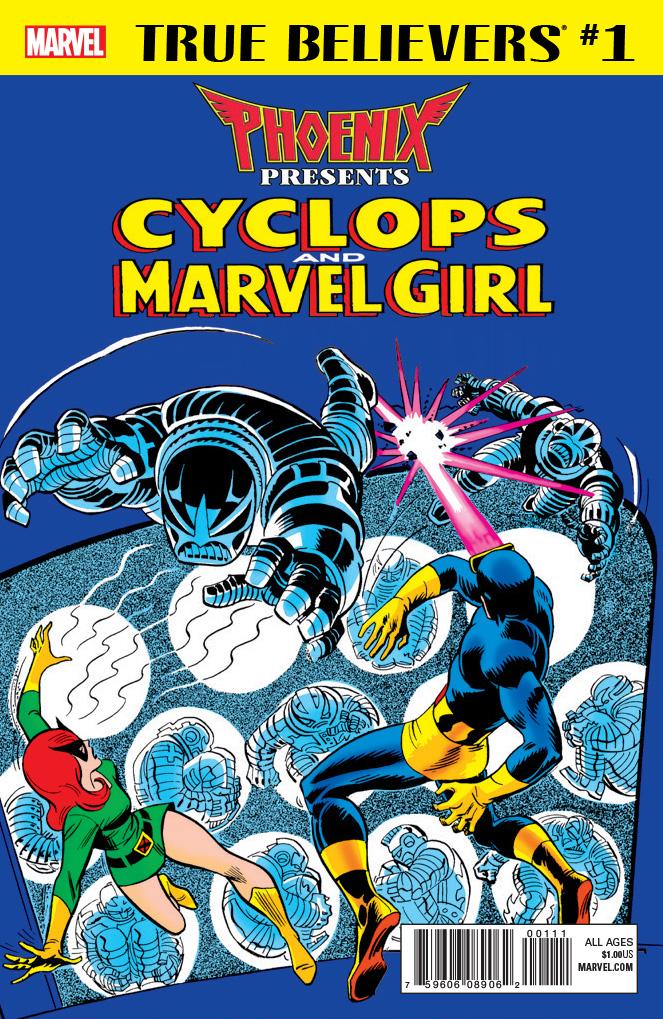 True Believers: Phoenix Presents Cyclops & Marvel Girl Vol 1 1