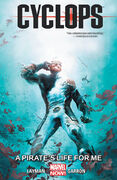 Cyclops TPB Vol 1 2 A Pirate's Life For Me