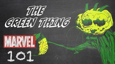 The Green Thing – Marvel 101 – Monsters Unleashed