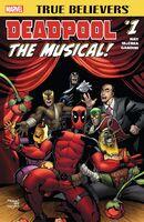 True Believers Deadpool the Musical Vol 1 1