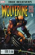 True Believers Wolverine - Enemy of the State Vol 1 1