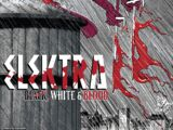 Elektra: Black, White & Blood Vol 1 1