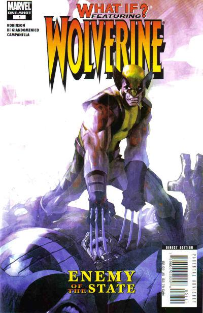 What If? Wolverine Enemy of the State Vol 1