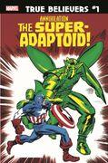 True Believers Annihilation - Super-Adaptoid Vol 1 1
