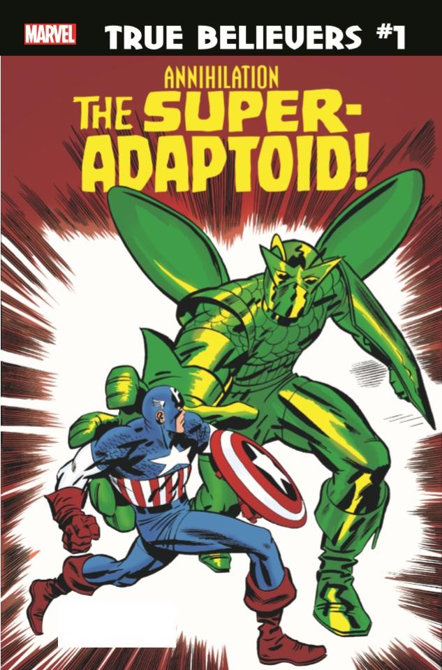 True Believers: Annihilation - Super-Adaptoid Vol 1 1