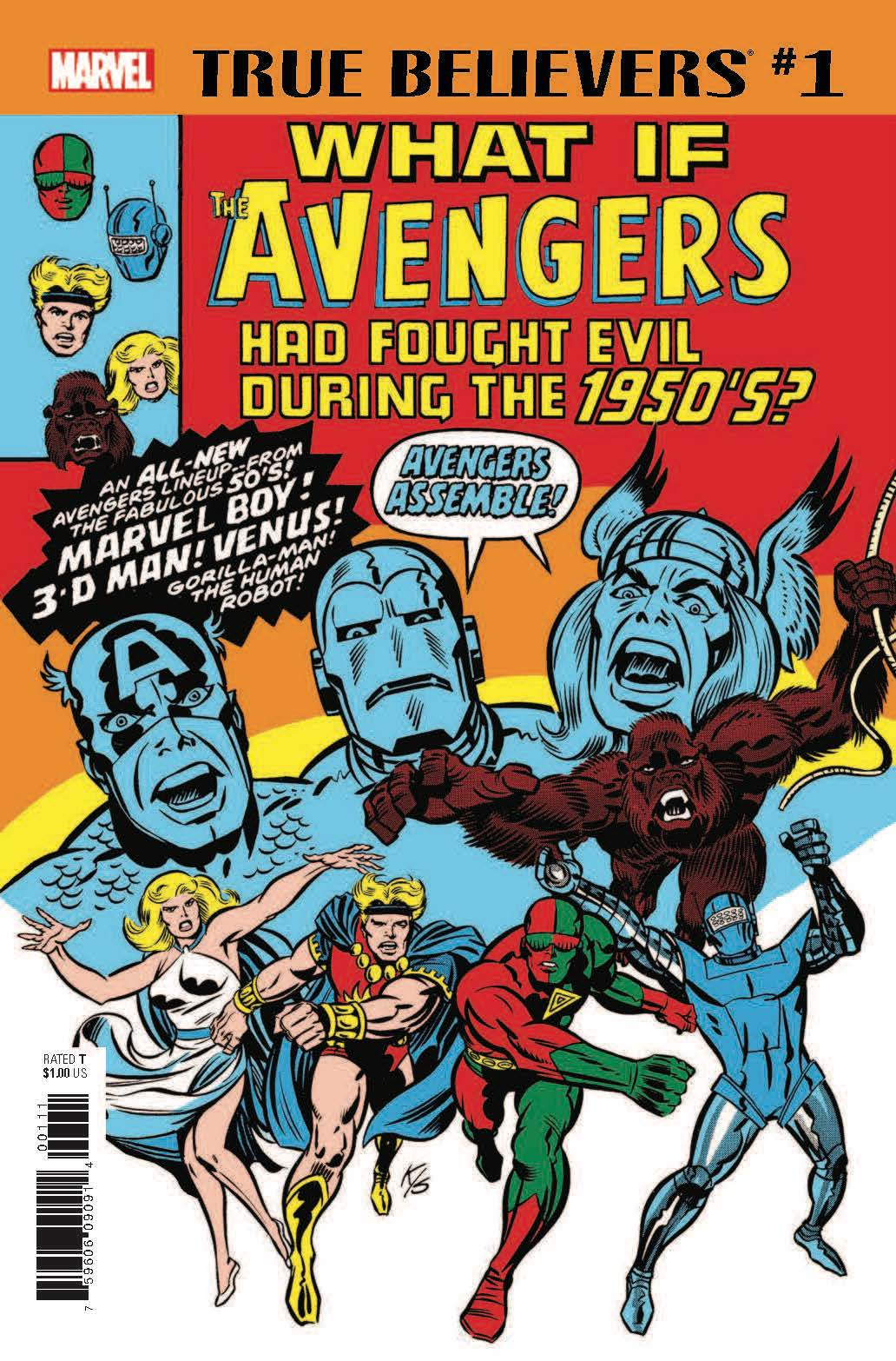 True Believers: What If the Avengers Had Fought Evil During the 1950s? Vol 1