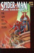 Spider-Man Dr Strange The Way to Dusty Death Vol 1 1