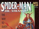 "Spider-Man/Dr. Strange: ""The Way to Dusty Death"" Vol 1 1"