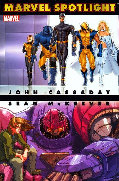 Marvel Spotlight: John Cassaday/Sean McKeever Vol 1 1