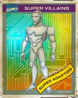 Super Adaptoid (Earth-1226) Trading Card