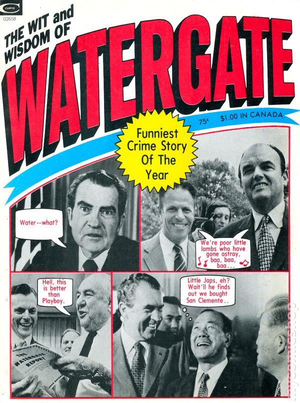 Wit & Wisdom of Watergate Vol 1