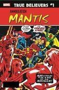 True Believers Annihilation - Mantis Vol 1 1