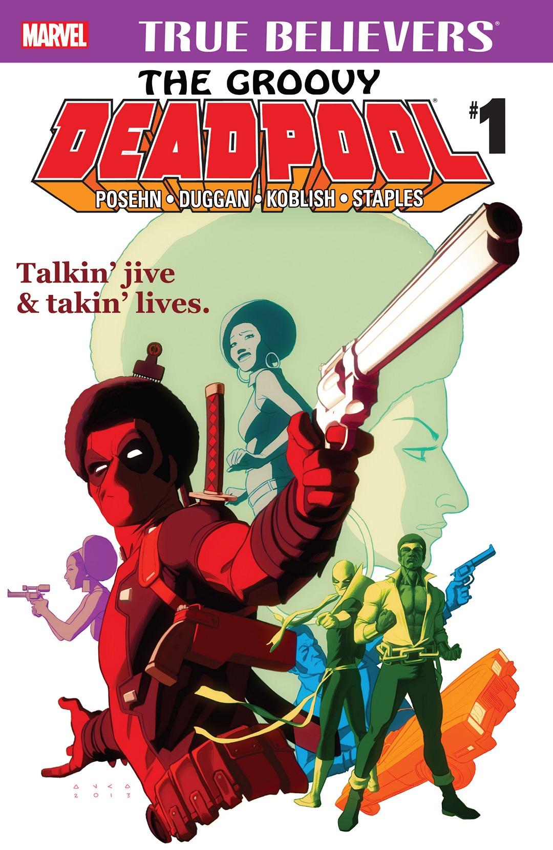 True Believers: The Groovy Deadpool Vol 1 1