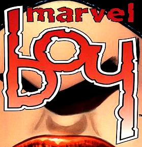 Marvel Boy Vol 2