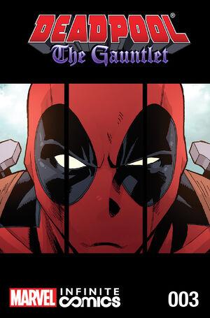 Deadpool The Gauntlet Infinite Comic Vol 1 3.jpg