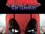 Deadpool: The Gauntlet Infinite Comic Vol 1 3