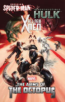 All-New X-Men Indestructible Hulk Superior Spider-Man The Arms of the Octopus TPB Vol 1 1