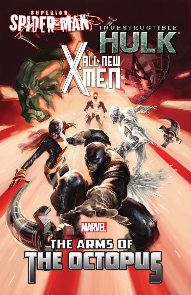 All-New X-Men/Indestructible Hulk/Superior Spider-Man: The Arms of the Octopus TPB Vol 1 1