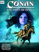 Conan the Barbarian The Horn of Azoth Vol 1 1