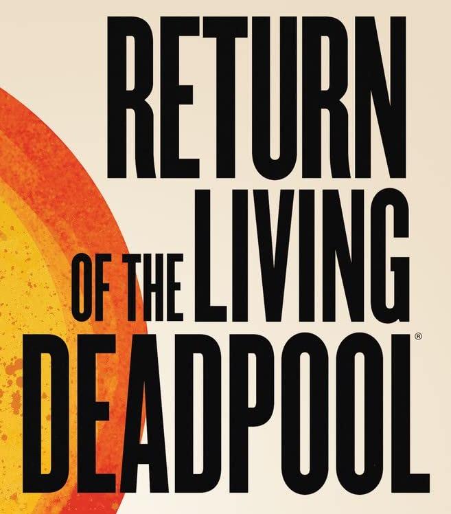 Return of the Living Deadpool Vol 1