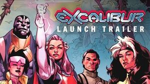 EXCALIBUR 1 Launch Trailer Marvel Comics