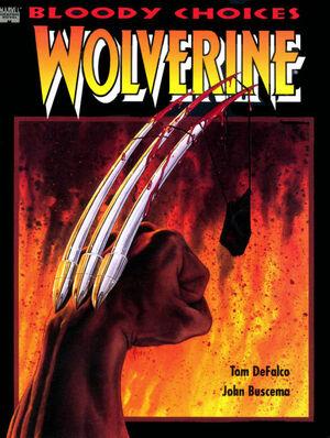 Wolverine Bloody Choices Vol 1 1.jpg