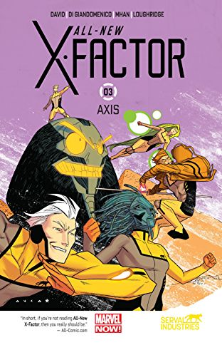 All-New X-Factor TPB Vol 1 3: AXIS