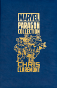 Paragon Collection Chris Claremont Vol 1 1