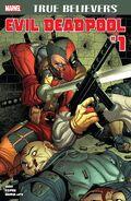 True Believers Evil Deadpool Vol 1 1