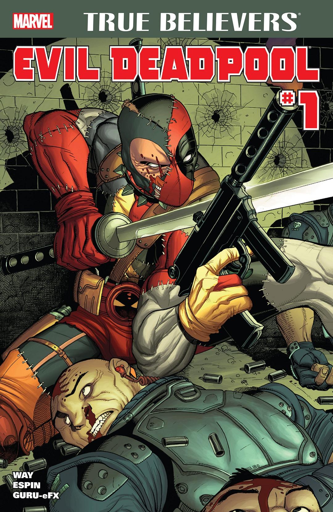 True Believers: Evil Deadpool Vol 1 1