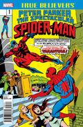 True Believers Peter Parker, The Spectacular Spider-Man Vol 1 1
