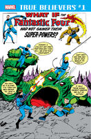 True Believers What If the Fantastic Four Had Not Gained Their Super-Powers? Vol 1 1