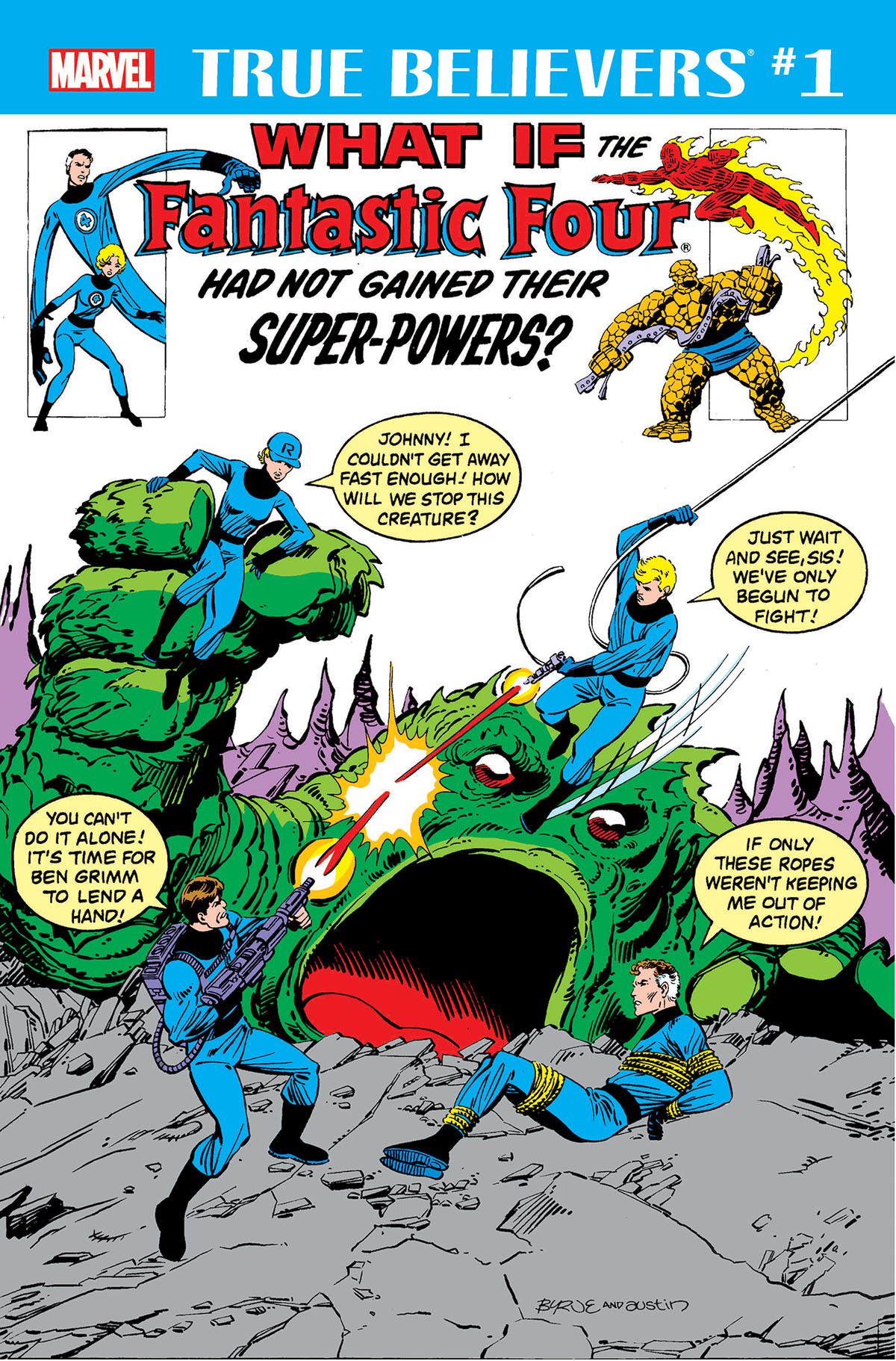 True Believers: What If the Fantastic Four Had Not Gained Their Super-Powers? Vol 1
