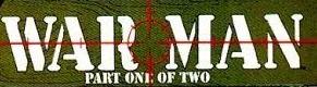 War Man Vol 1
