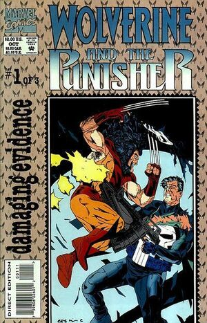 Wolverine and The Punisher Damaging Evidence Vol 1 1.jpg