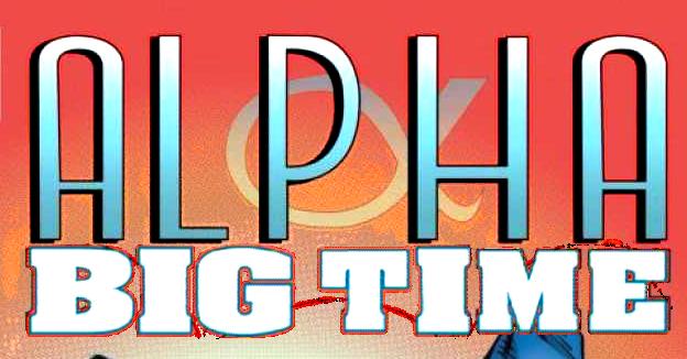 Alpha: Big Time TPB Vol 1