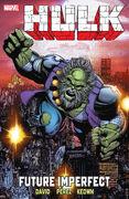 Hulk Future Imperfect TPB Vol 2 1