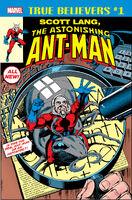 True Believers Scott Lang, The Astonishing Ant-Man Vol 1 1