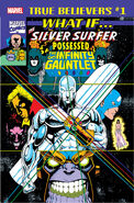 True Believers What If the Silver Surfer Possessed the Infinity Gauntlet? Vol 1 1