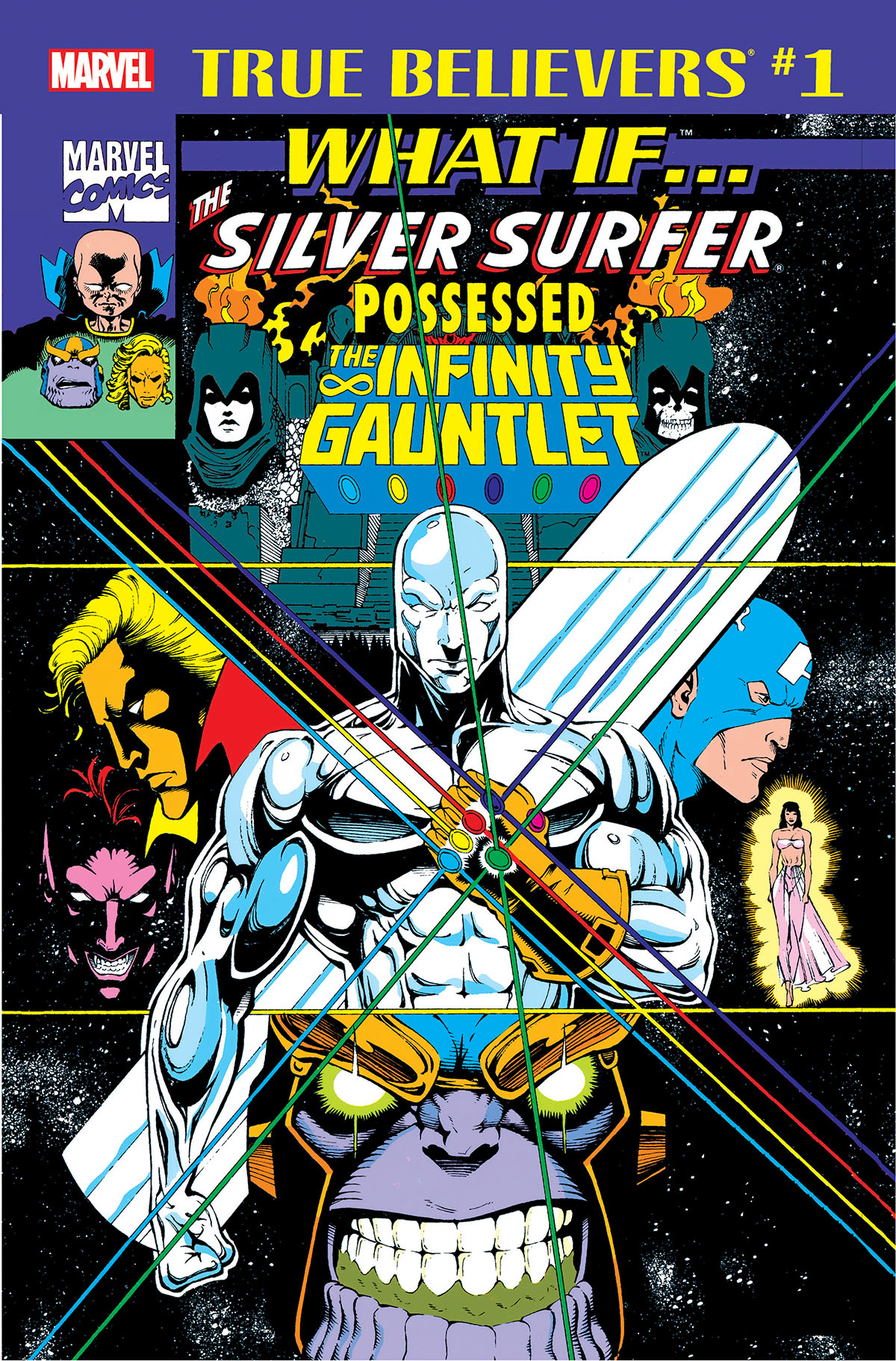 True Believers: What If the Silver Surfer Possessed the Infinity Gauntlet? Vol 1