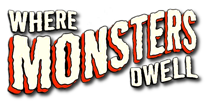 Where Monsters Dwell Vol 2