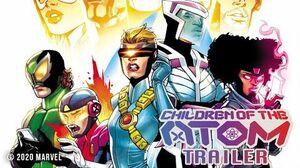 CHILDREN OF THE ATOM Trailer Marvel Comics